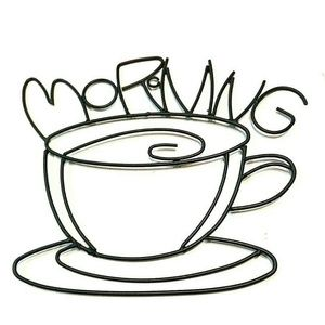 Other - Metal Wall Sign Sculpture Morning Coffee Tea Cup